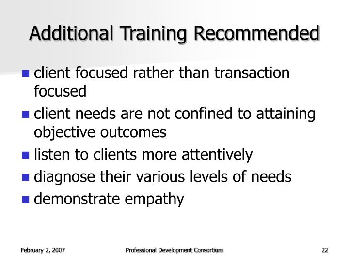 Additional Training Recommended