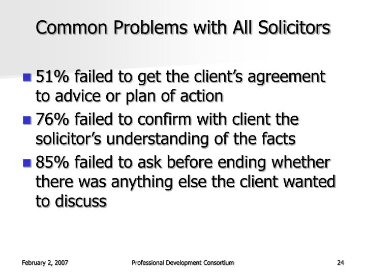 Common Problems with All Solicitors