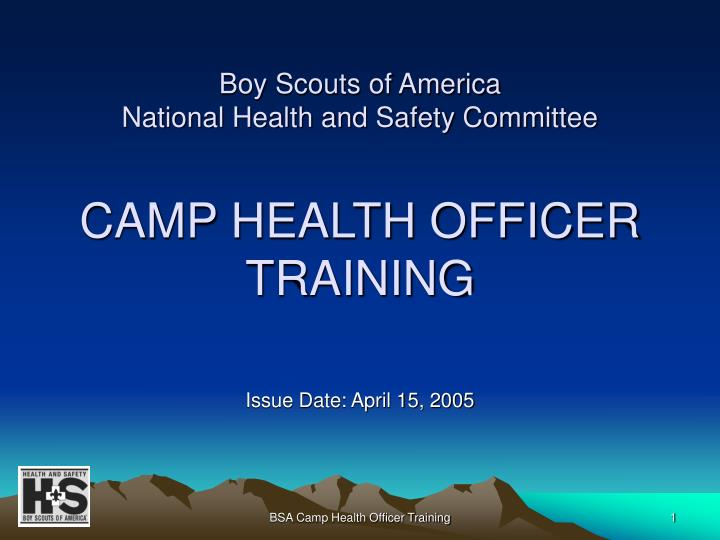 boy scouts of america national health and safety committee camp health officer training n.