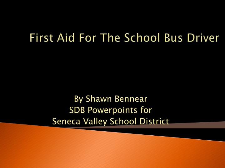 first aid for the school bus driver n.