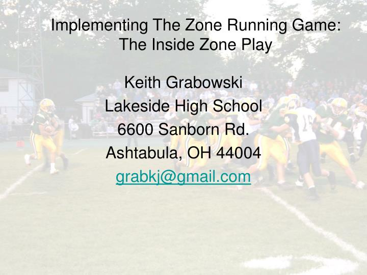 Implementing The Zone Running Game: