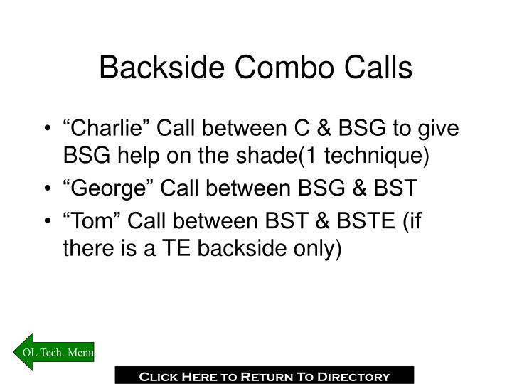 Backside Combo Calls