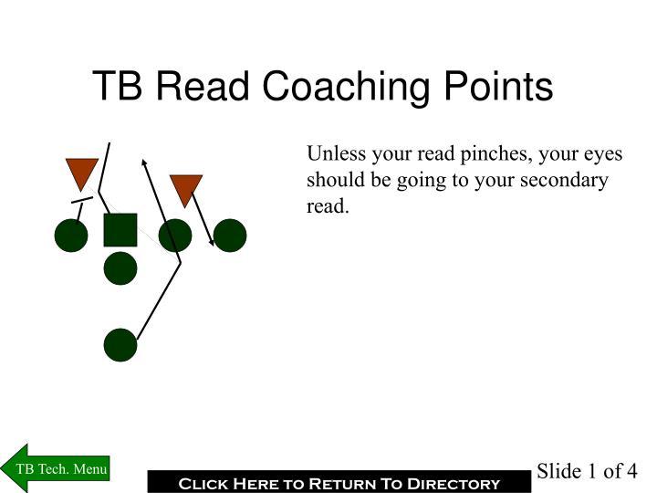 TB Read Coaching Points