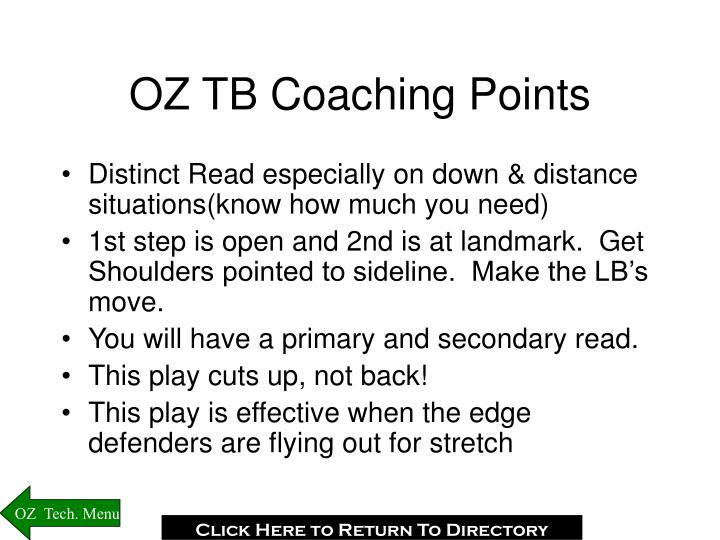 OZ TB Coaching Points