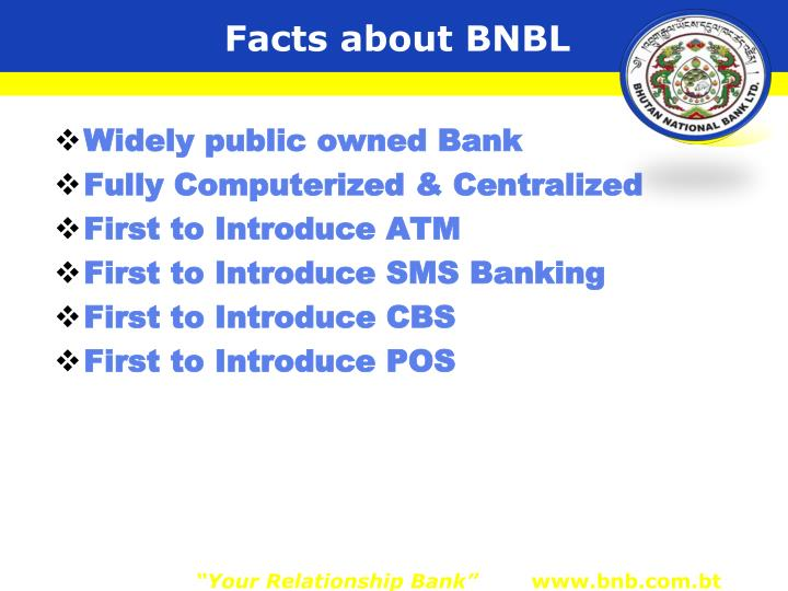 Facts about BNBL