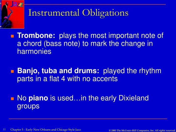 Instrumental Obligations