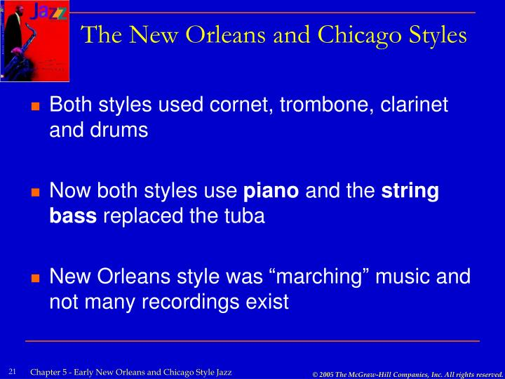 The New Orleans and Chicago Styles