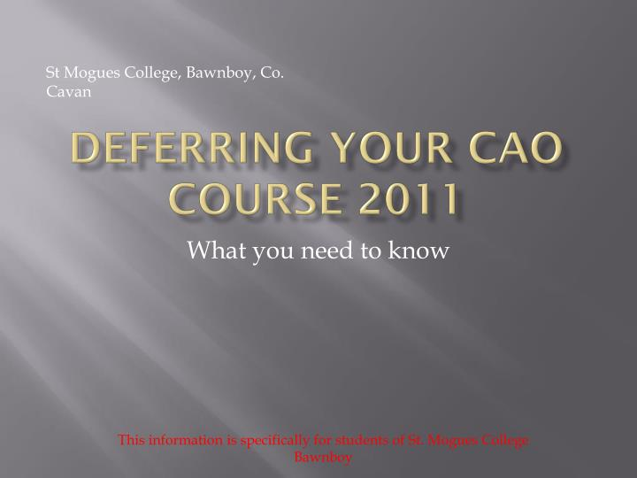 deferring your cao course 2011 n.