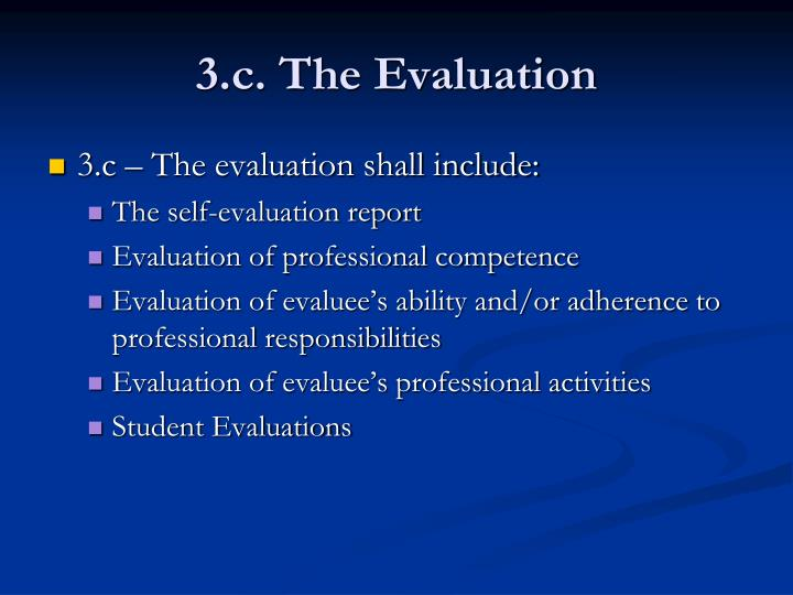 3.c. The Evaluation