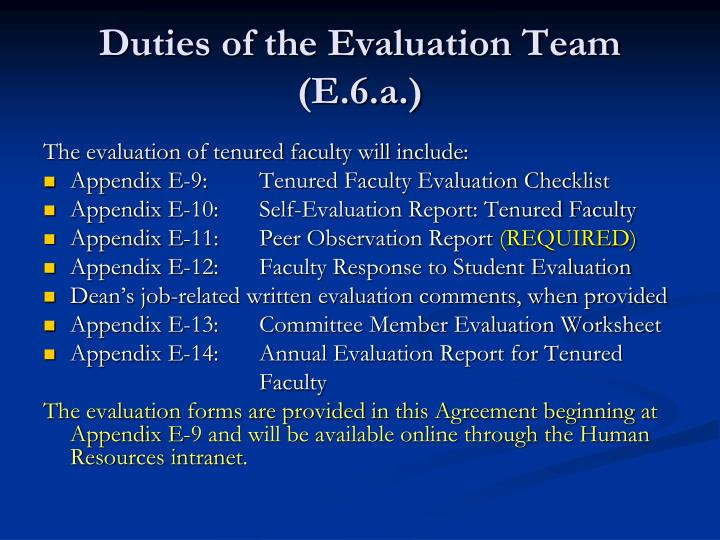 Duties of the Evaluation Team (E.6.a.)