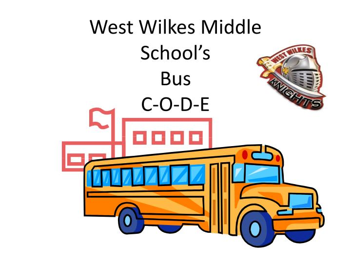 west wilkes middle school s bus c o d e n.