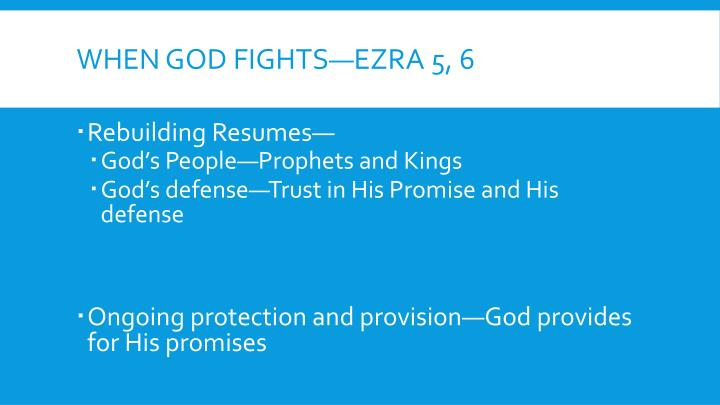 When God Fights—Ezra 5, 6