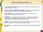 money market rates ii