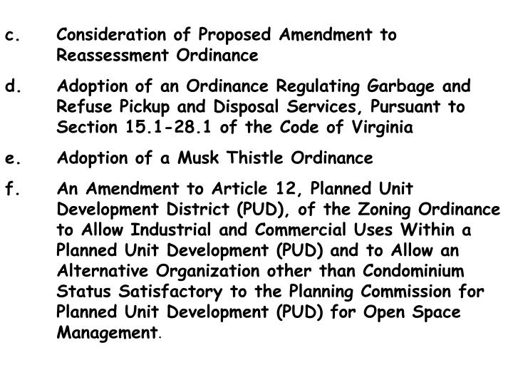 c.	Consideration of Proposed Amendment to 			Reassessment Ordinance