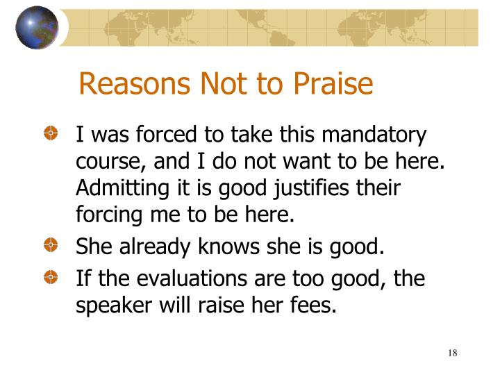 Reasons Not to Praise
