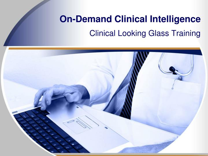 on demand clinical intelligence