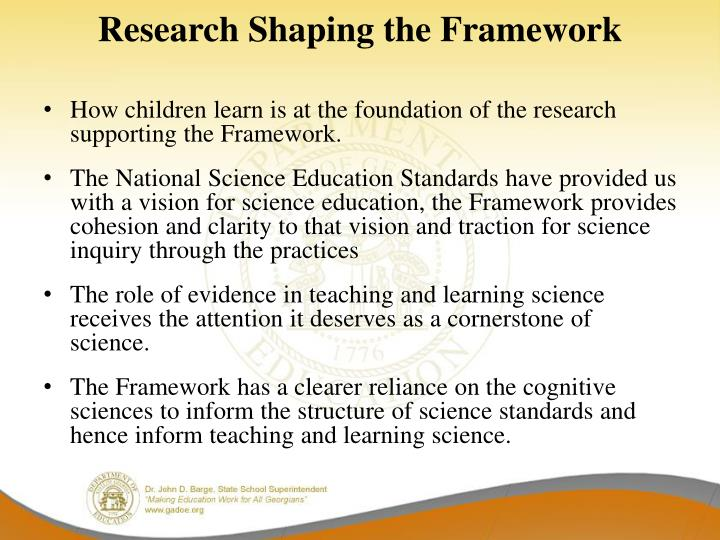 Research Shaping the Framework