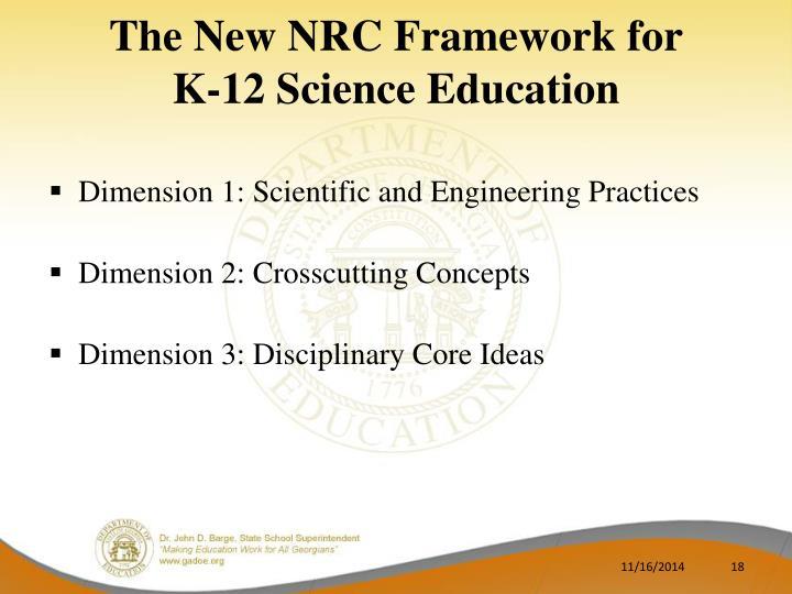 The New NRC Framework for