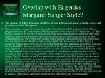 overlap with eugenics margaret sanger style