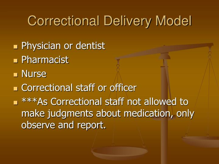 Correctional Delivery Model