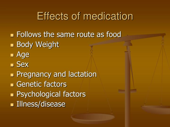 Effects of medication