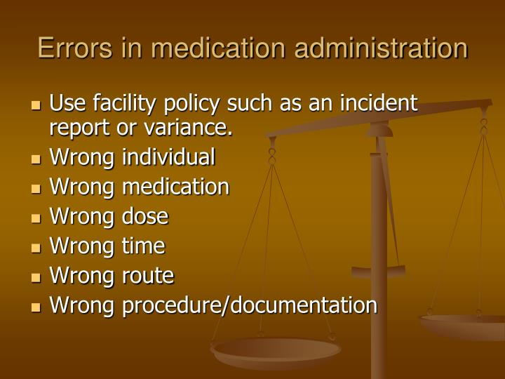 Errors in medication administration