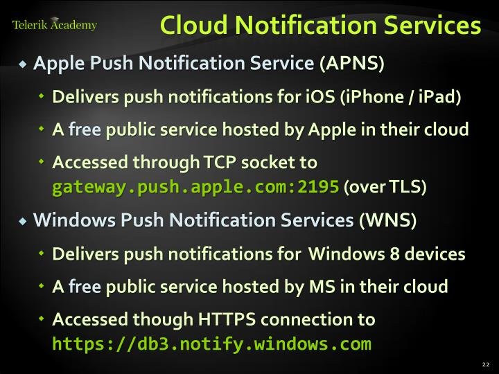 Cloud Notification Services