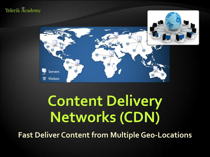 Content Delivery Networks (CDN)