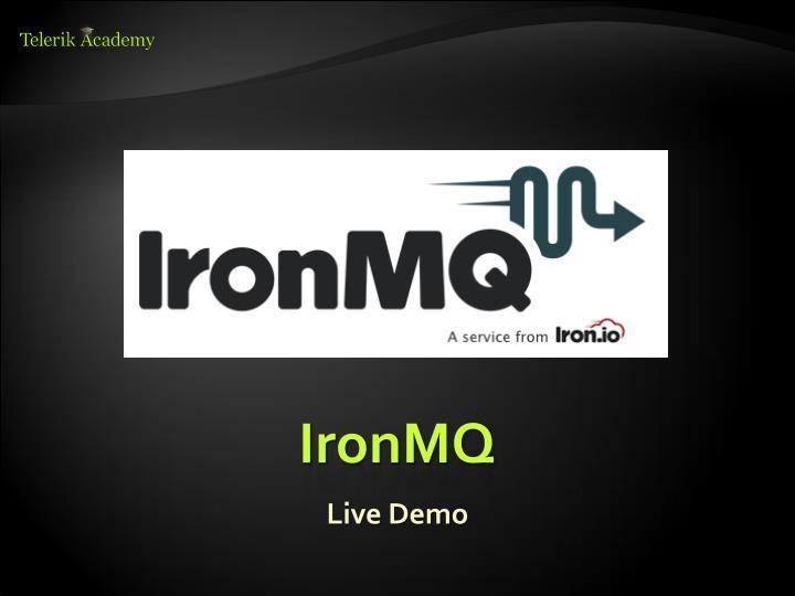 IronMQ