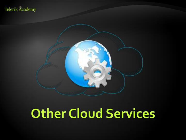 Other Cloud Services
