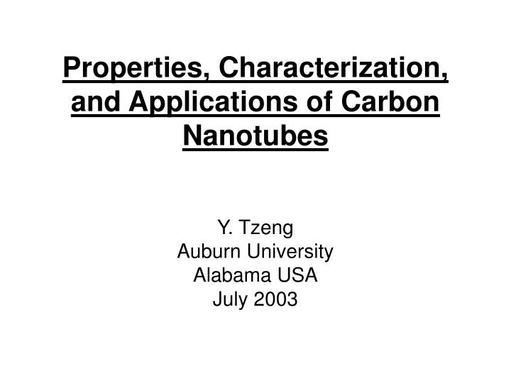 properties characterization and applications of carbon nanotubes n.