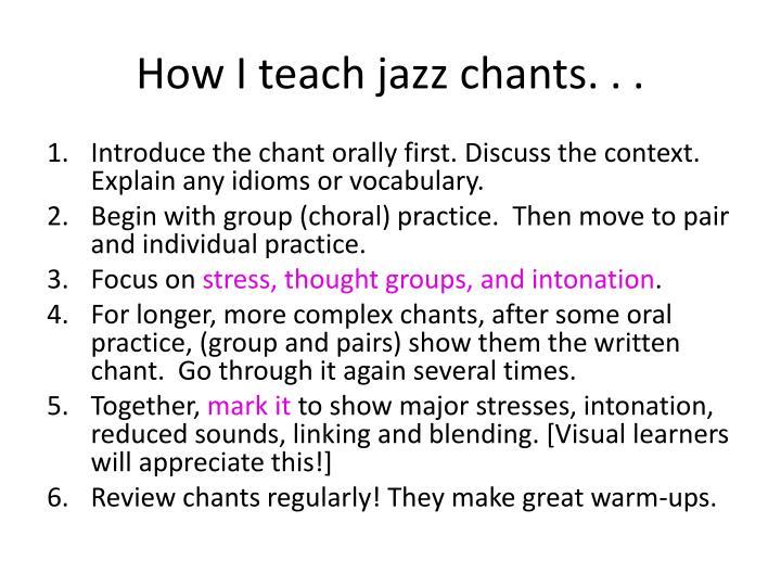How I teach jazz chants. . .