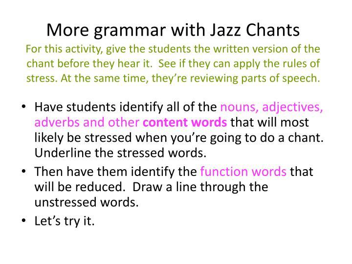More grammar with Jazz Chants