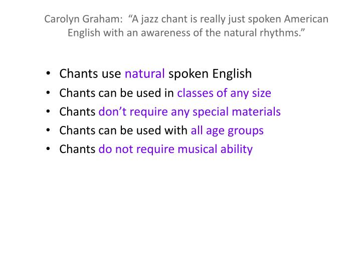 """Carolyn Graham:  """"A jazz chant is really just spoken American English with an awareness of the natural rhythms."""""""