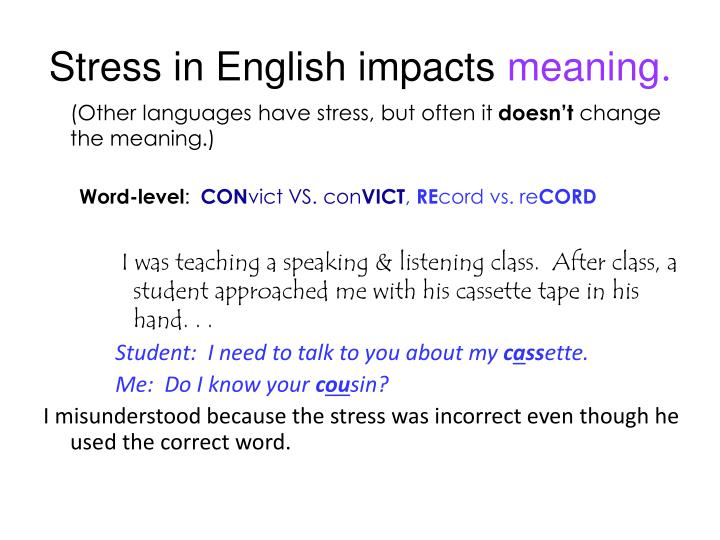 Stress in English impacts