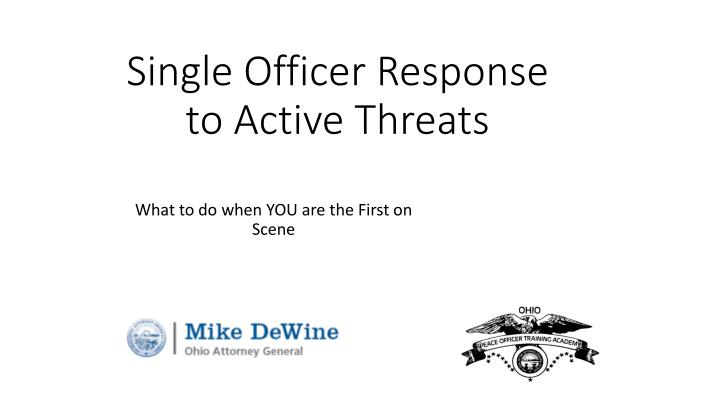 single officer response to active threats n.