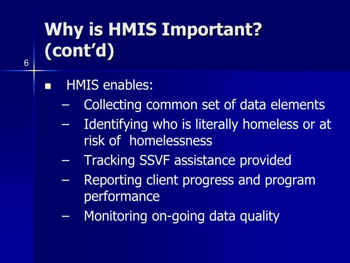 Why is HMIS Important? (cont'd)