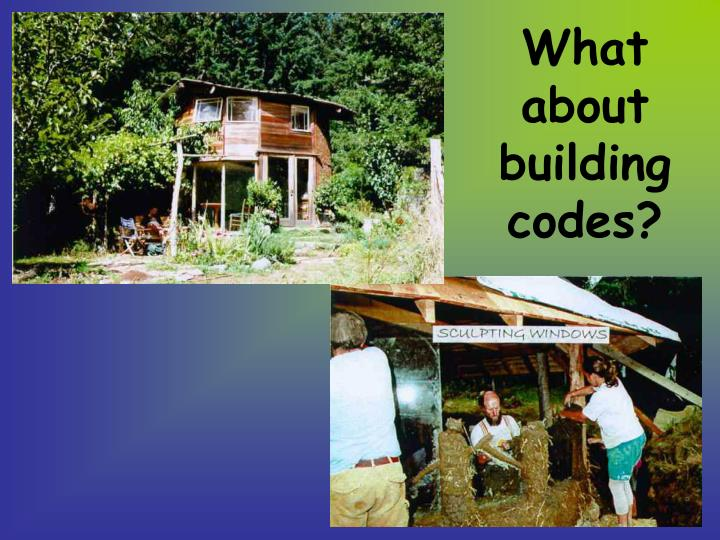 What about building codes?