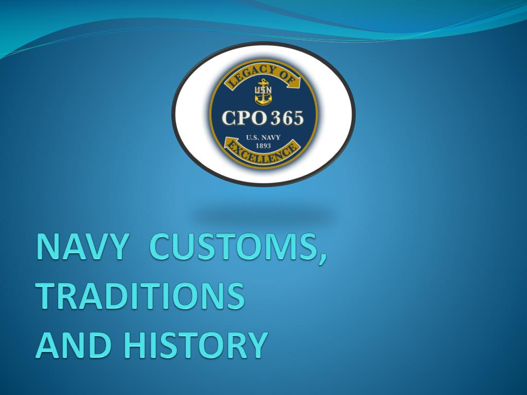 ppt navy customs traditions and history powerpoint presentation