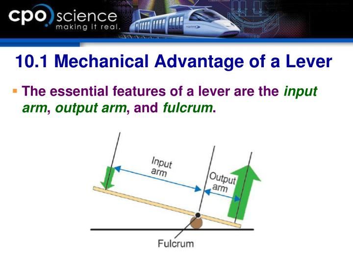 10.1 Mechanical Advantage of a Lever