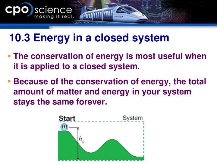 10.3 Energy in a closed system