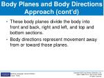 body planes and body directions approach cont d
