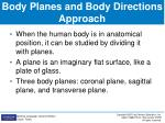 body planes and body directions approach