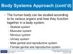 body systems approach cont d