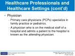 healthcare professionals and healthcare settings cont d