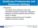 healthcare professionals and healthcare settings