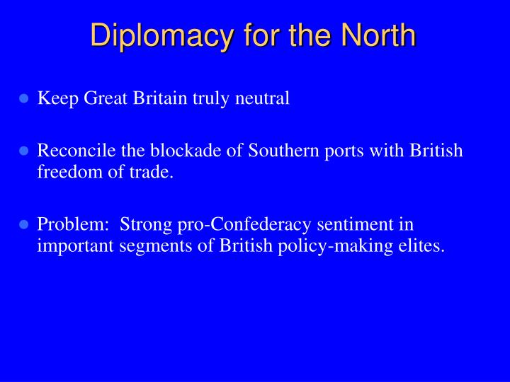 Diplomacy for the North
