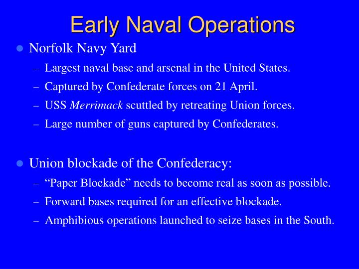 Early Naval Operations