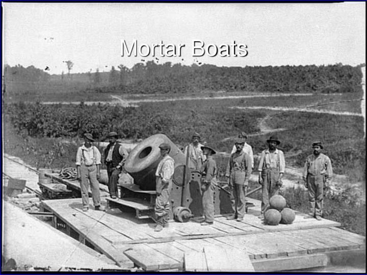 Mortar Boats