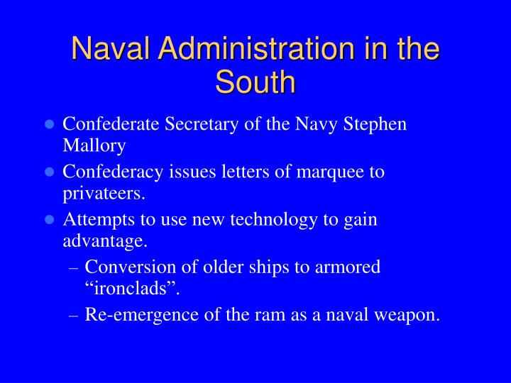 Naval Administration in the South